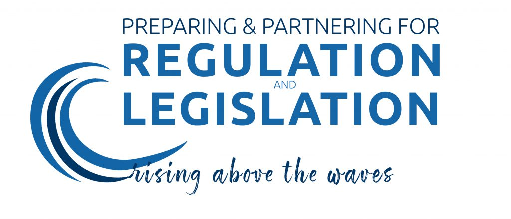 Preparing and partnering for regulation and legislation: rising above the waves